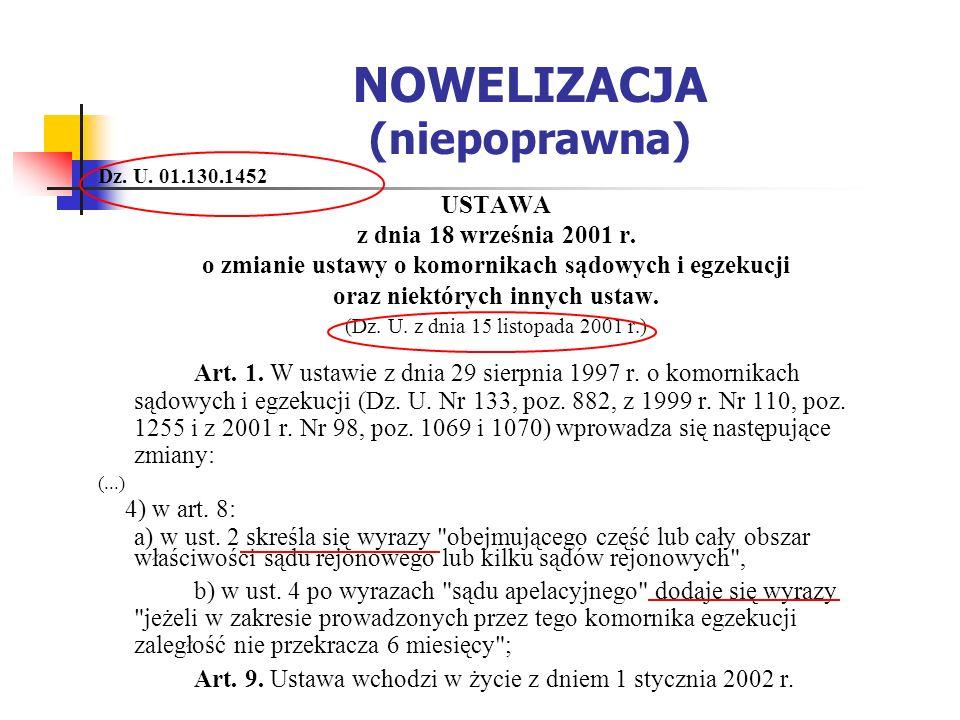 NOWELIZACJA (niepoprawna) Dz. U. 01.130.1452 USTAWA z dnia 18 września 2001 r.