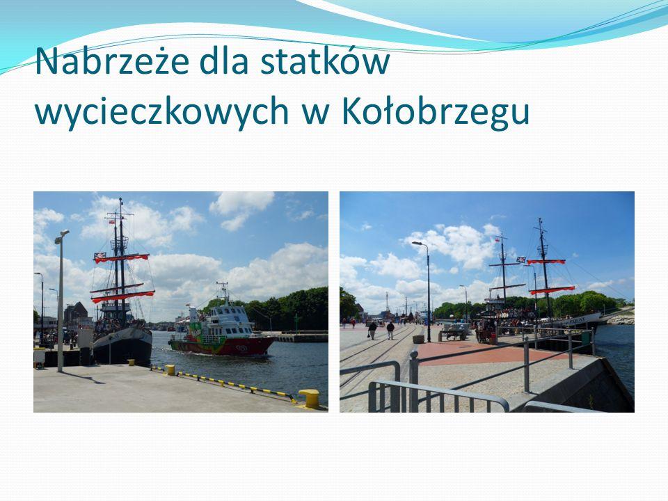 Nabrzeże dla statków wycieczkowych w Kołobrzegu