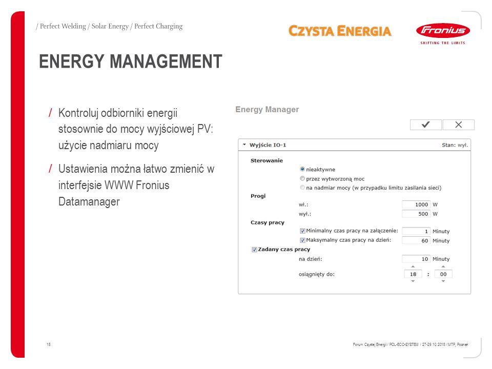 ENERGY MANAGEMENT / Kontroluj odbiorniki energii stosownie do mocy wyjściowej PV: użycie nadmiaru mocy / Ustawienia można łatwo zmienić w interfejsie