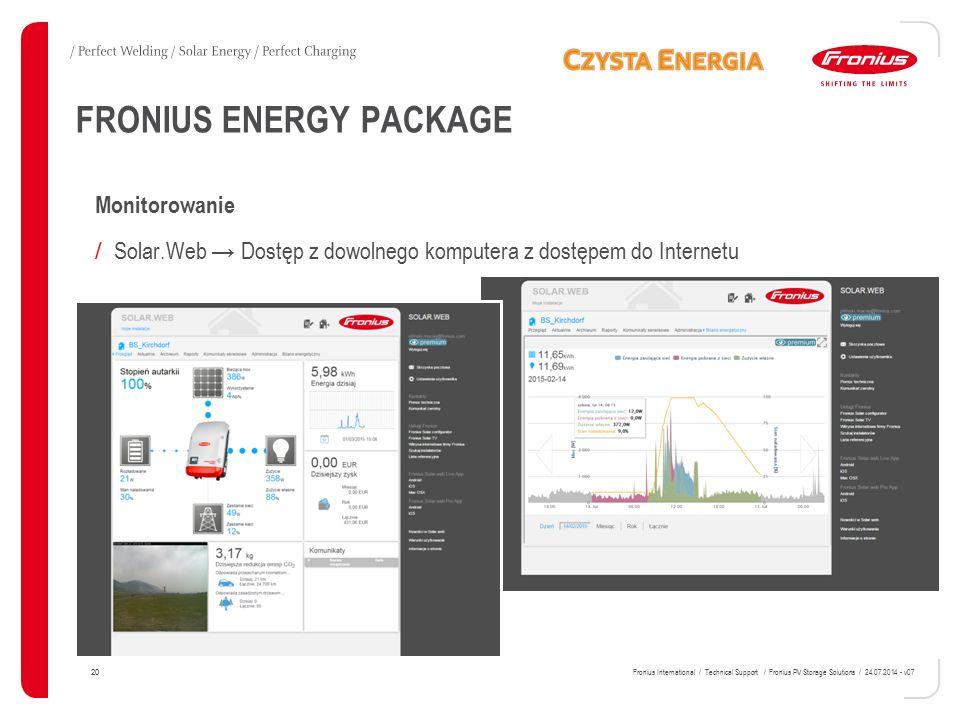 Monitorowanie / Solar.Web → Dostęp z dowolnego komputera z dostępem do Internetu FRONIUS ENERGY PACKAGE 20 Fronius International / Technical Support /