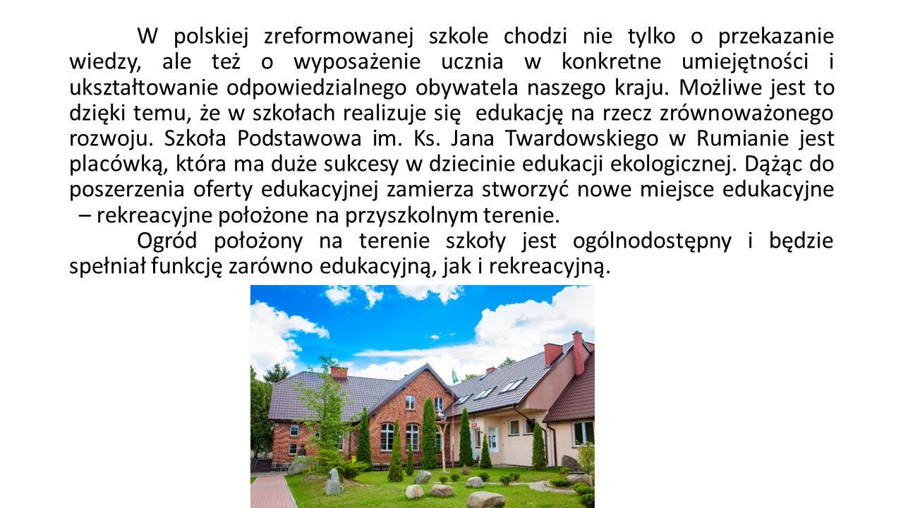 W polskiej zreformowanej szkole chodzi nie tylko o przekazanie wiedzy, ale też o wyposażenie ucznia w konkretne umiejętności i ukształtowanie odpowied
