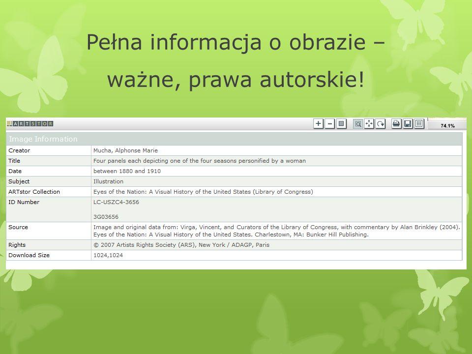 Pełna informacja o obrazie – ważne, prawa autorskie!