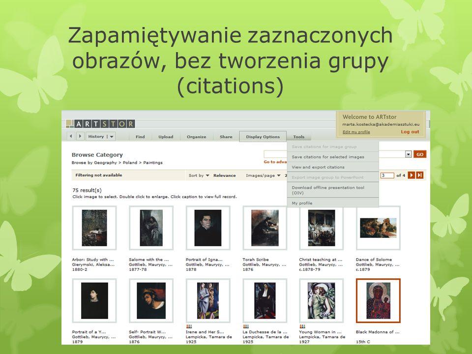 Zapamiętywanie zaznaczonych obrazów, bez tworzenia grupy (citations)