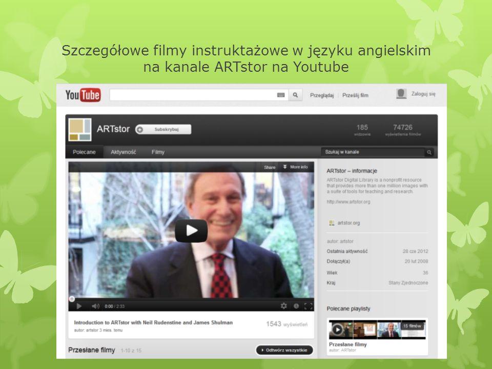 Szczegółowe filmy instruktażowe w języku angielskim na kanale ARTstor na Youtube