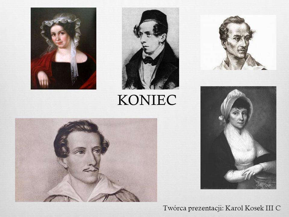 KONIEC Twórca prezentacji: Karol Kosek III C