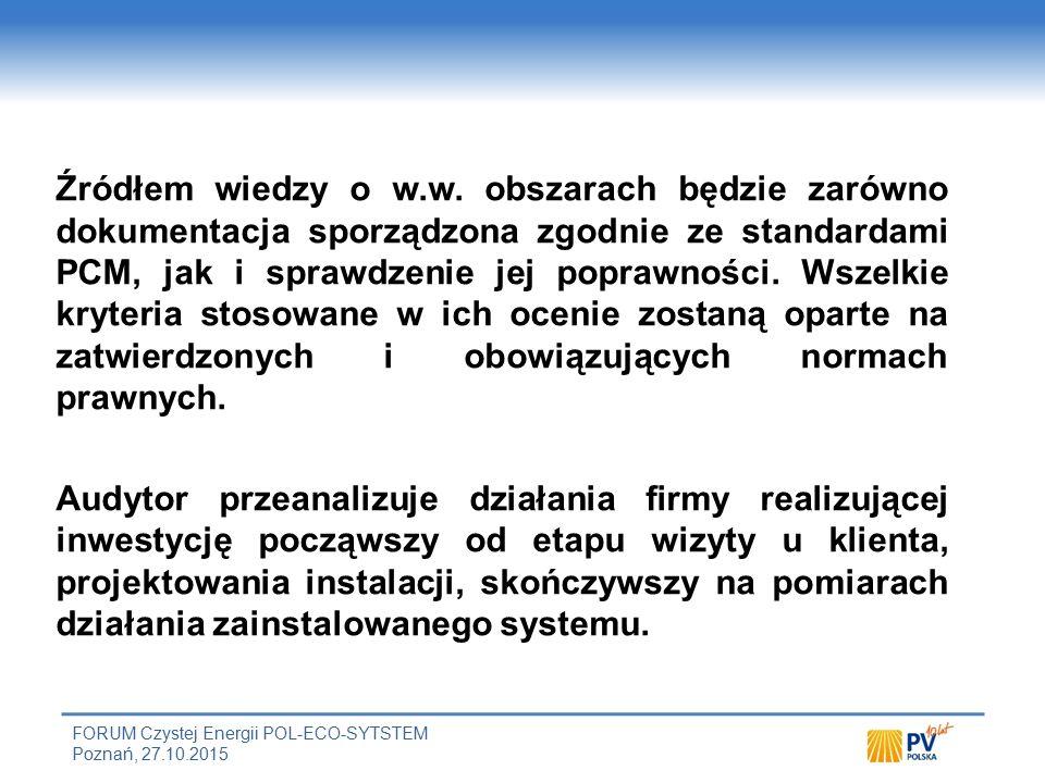 FORUM Czystej Energii POL-ECO-SYTSTEM Poznań, 27.10.2015 Źródłem wiedzy o w.w.