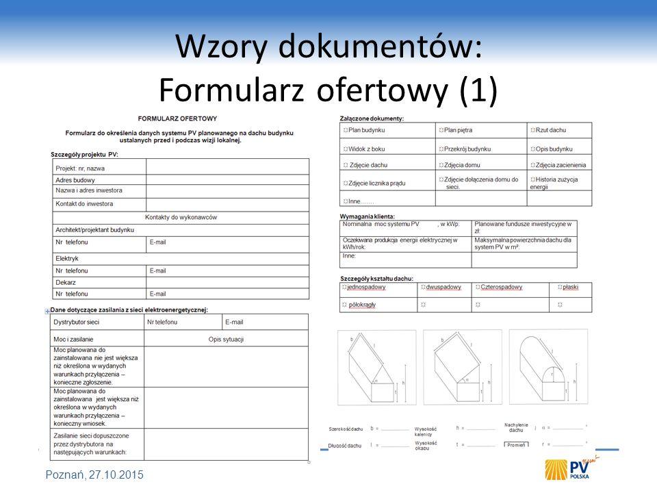 FORUM Czystej Energii POL-ECO-SYTSTEM Poznań, 27.10.2015 Wzory dokumentów: Formularz ofertowy (1)