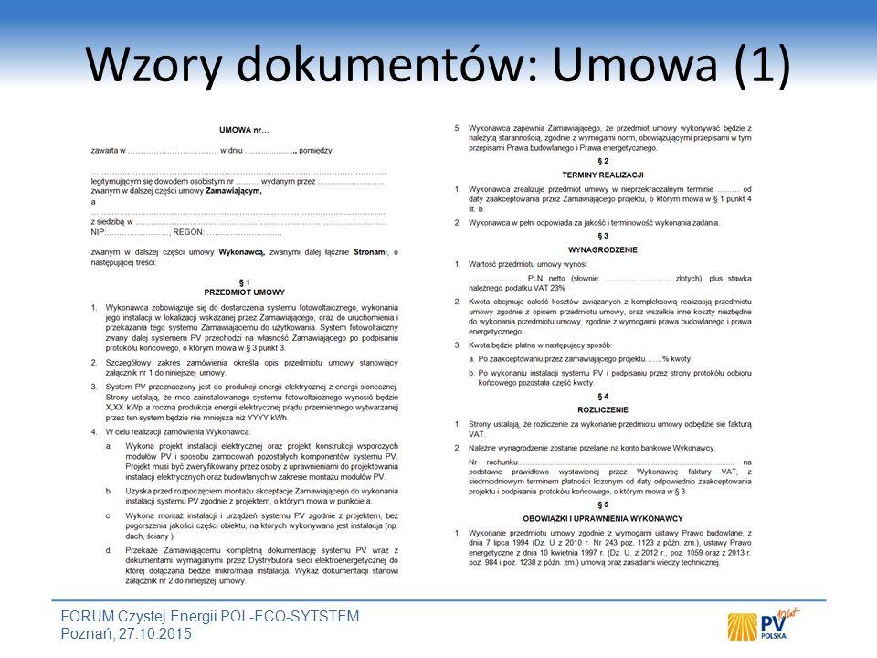 FORUM Czystej Energii POL-ECO-SYTSTEM Poznań, 27.10.2015 Wzory dokumentów: Umowa (1)
