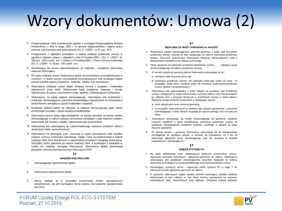 FORUM Czystej Energii POL-ECO-SYTSTEM Poznań, 27.10.2015 Wzory dokumentów: Umowa (2)