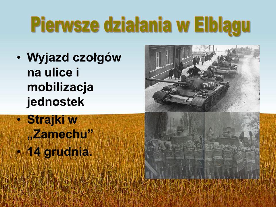 """Wyjazd czołgów na ulice i mobilizacja jednostek Strajki w """"Zamechu 14 grudnia."""
