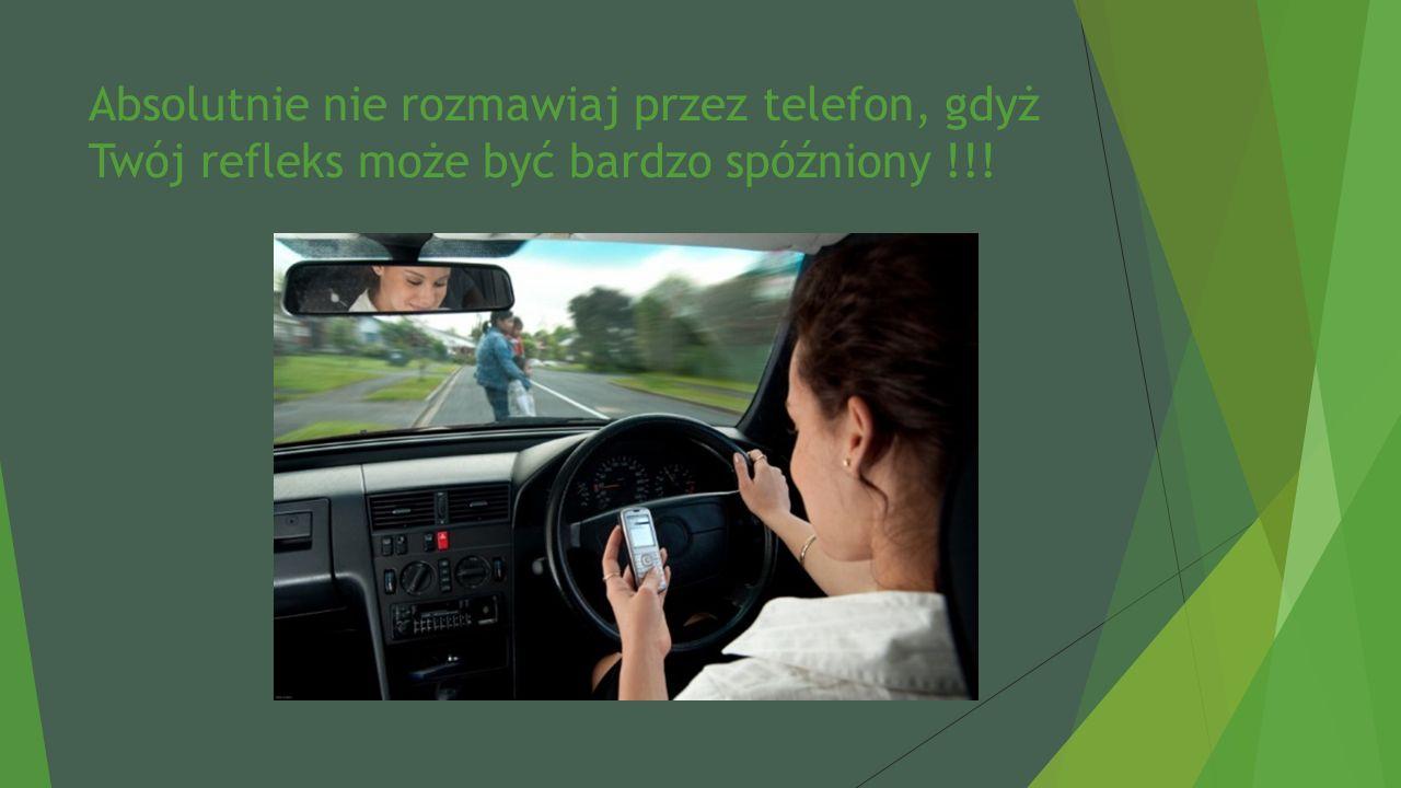 Kierowca musi być trzeźwy i nie pod wpływem działania narkotyków lub innych używek !!!