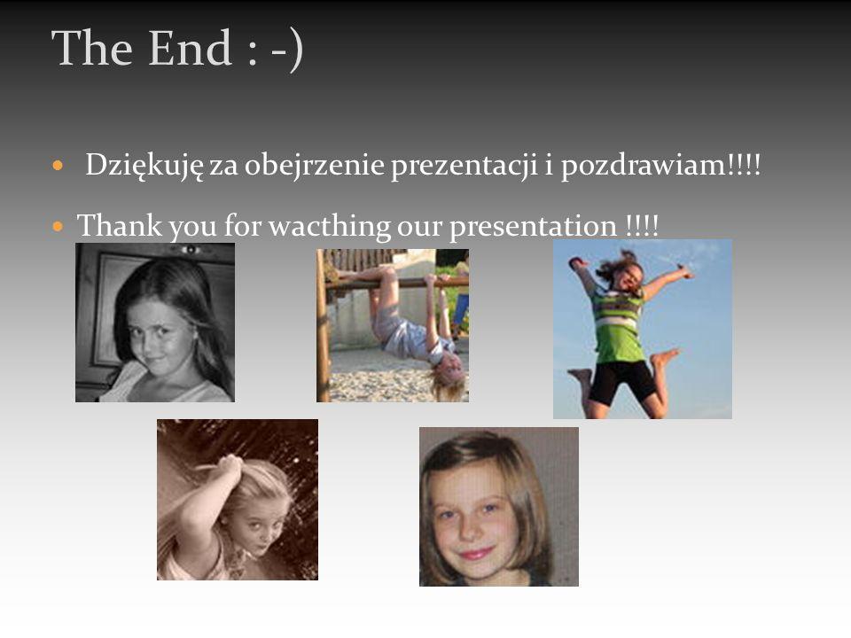 Dziękuję za obejrzenie prezentacji i pozdrawiam!!!.