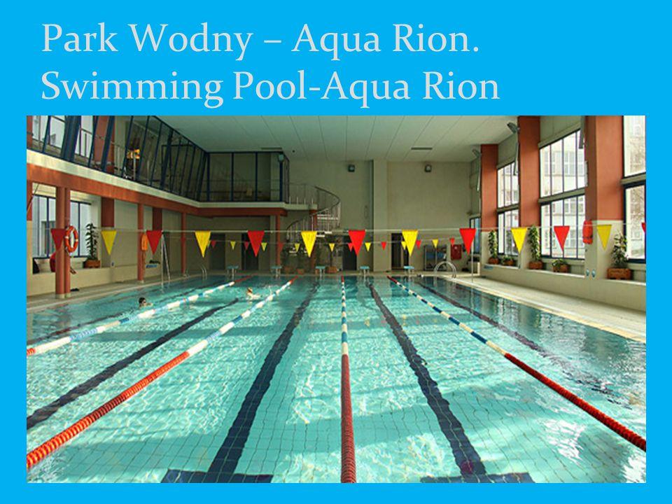 Park Wodny – Aqua Rion. Swimming Pool-Aqua Rion