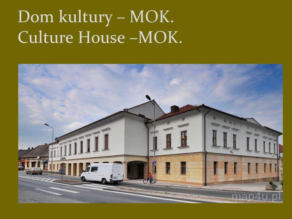 Dom kultury – MOK. Culture House –MOK.