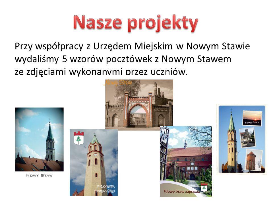 Przy współpracy z Urzędem Miejskim w Nowym Stawie wydaliśmy 5 wzorów pocztówek z Nowym Stawem ze zdjęciami wykonanymi przez uczniów.