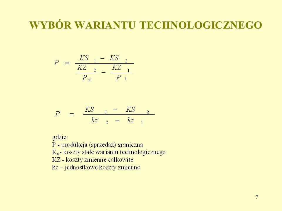 7 WYBÓR WARIANTU TECHNOLOGICZNEGO