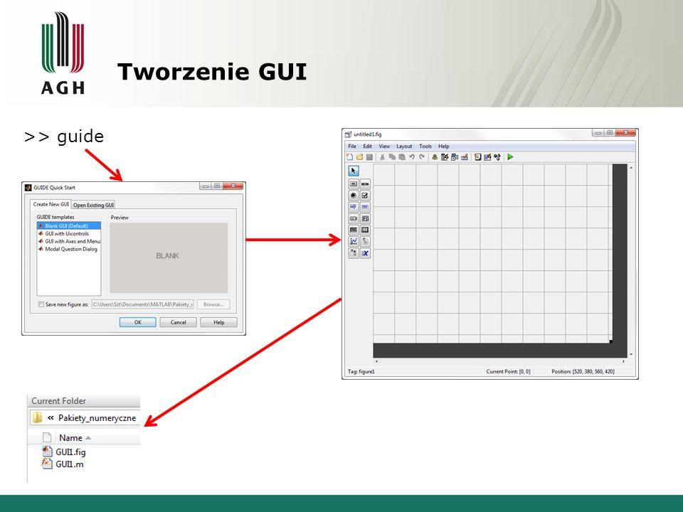 Tworzenie GUI >> guide