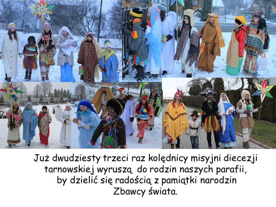 Już dwudziesty trzeci raz kolędnicy misyjni diecezji tarnowskiej wyruszą do rodzin naszych parafii, by dzielić się radością z pamiątki narodzin Zbawcy
