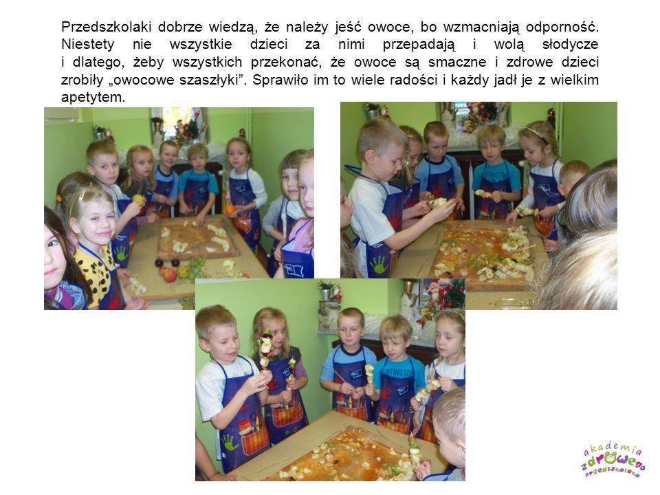 Przedszkolaki dobrze wiedzą, że należy jeść owoce, bo wzmacniają odporność. Niestety nie wszystkie dzieci za nimi przepadają i wolą słodycze i dlatego