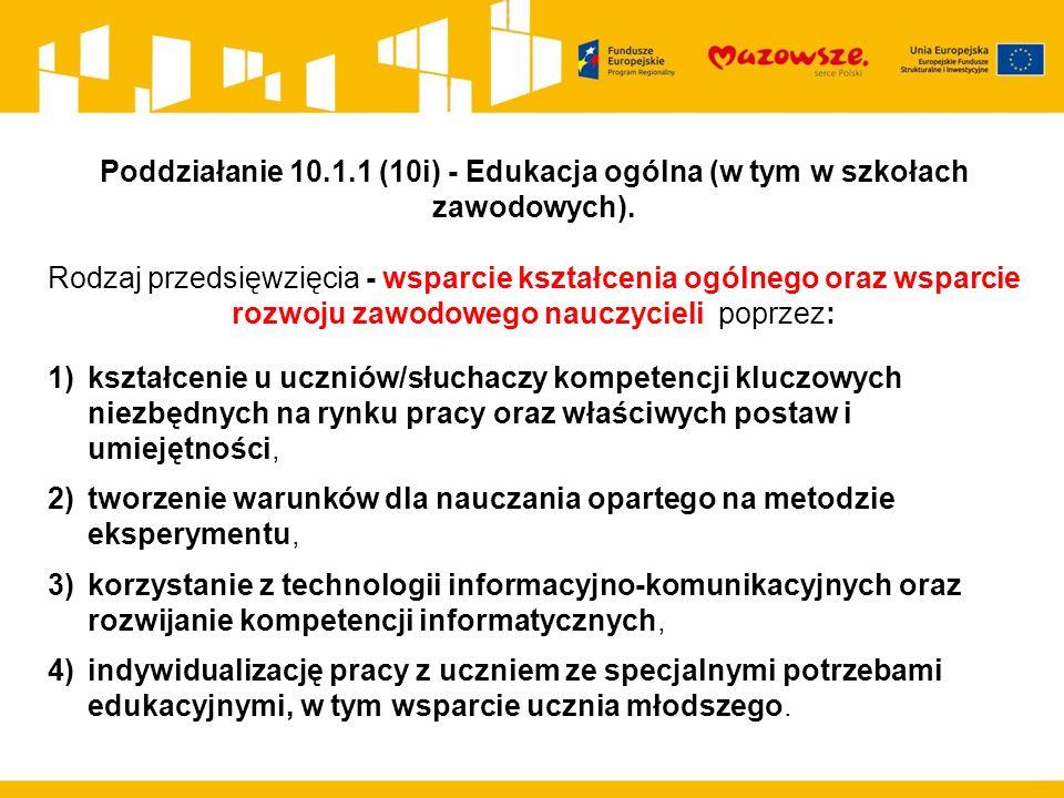 Poddziałanie 10.1.1 (10i) - Edukacja ogólna (w tym w szkołach zawodowych).