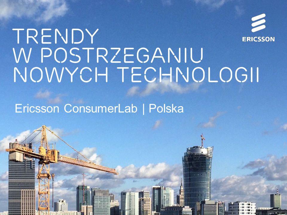 Slide title 70 pt CAPITALS Slide subtitle minimum 30 pt Ericsson ConsumerLab | Polska Trendy w postrzeganiu nowych technologii