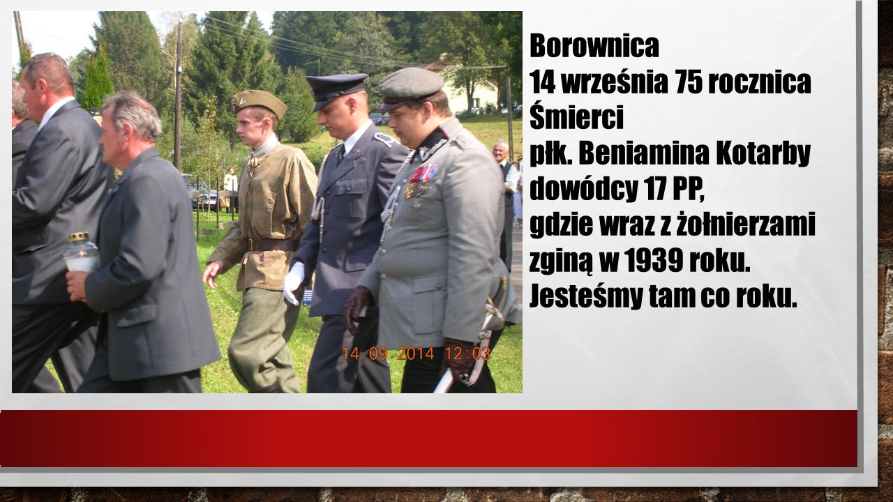 Borownica 14 września 75 rocznica Śmierci płk.