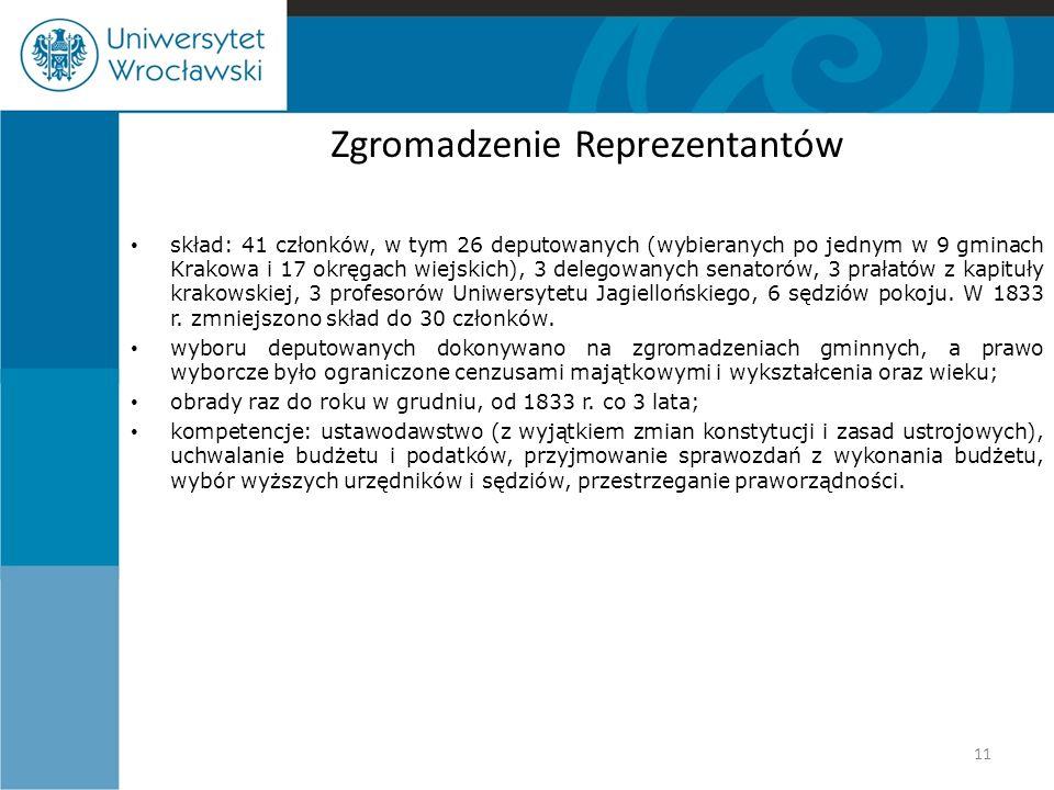 Zgromadzenie Reprezentantów skład: 41 członków, w tym 26 deputowanych (wybieranych po jednym w 9 gminach Krakowa i 17 okręgach wiejskich), 3 delegowan