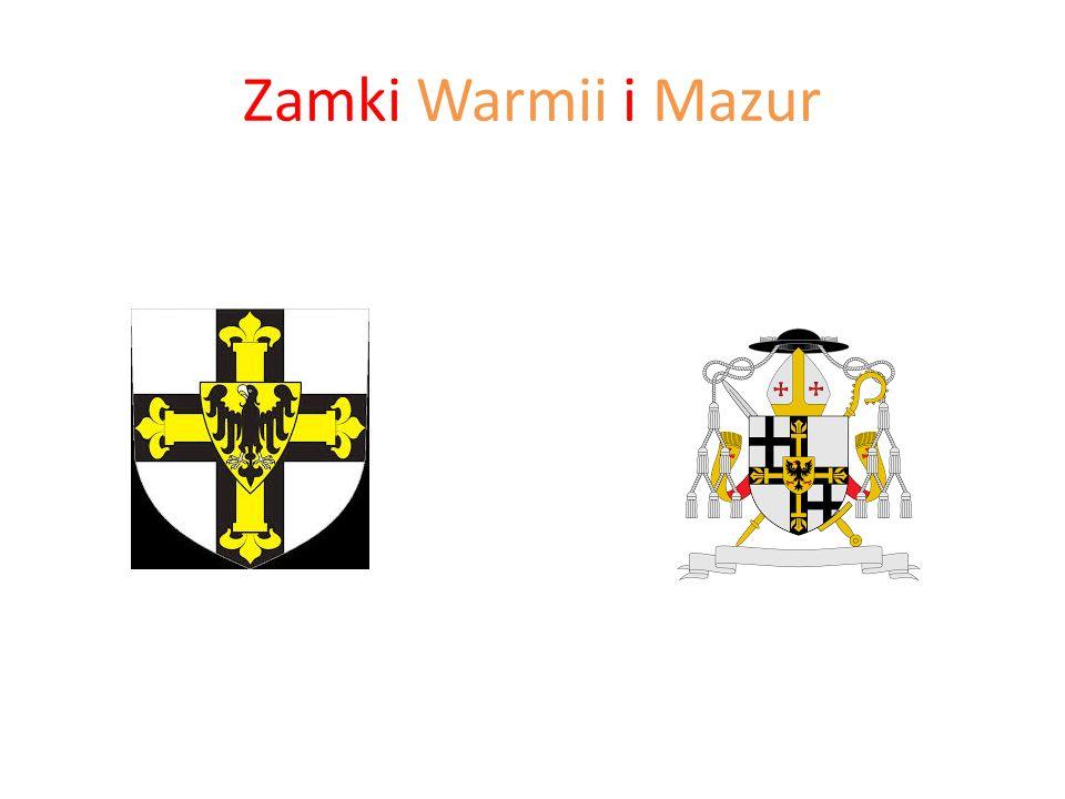Zamki Warmii i Mazur