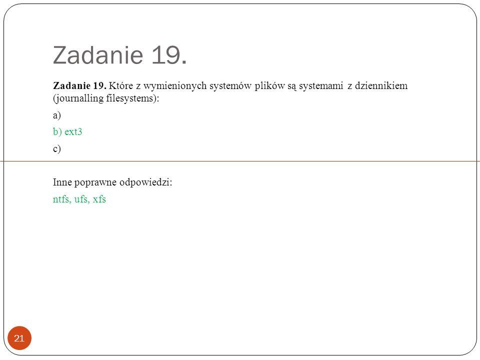 Zadanie 19. 21 Zadanie 19.