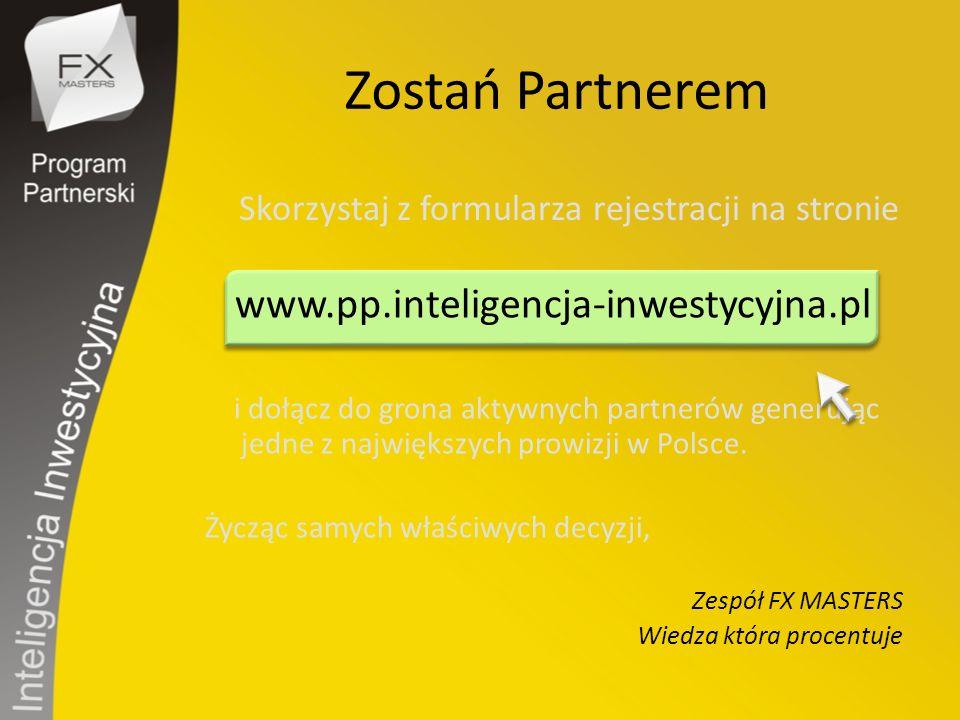 Zostań Partnerem www.pp.inteligencja-inwestycyjna.pl i dołącz do grona aktywnych partnerów generując jedne z największych prowizji w Polsce. Życząc sa