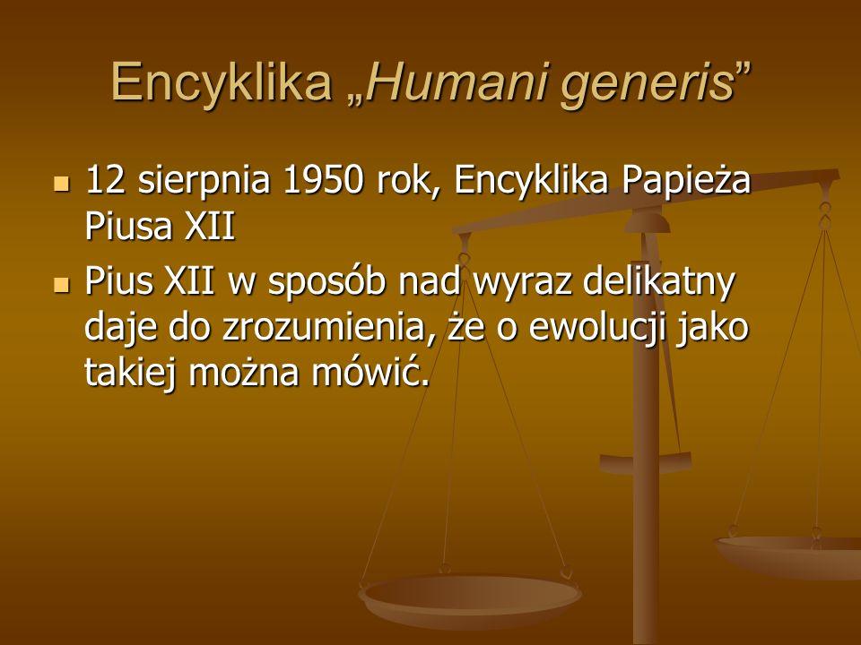 """Encyklika """"Humani generis"""" 12 sierpnia 1950 rok, Encyklika Papieża Piusa XII 12 sierpnia 1950 rok, Encyklika Papieża Piusa XII Pius XII w sposób nad w"""