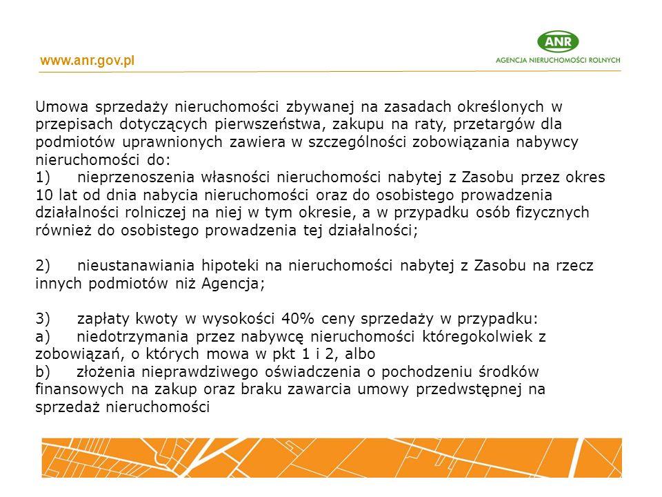 www.anr.gov.pl Umowa sprzedaży nieruchomości zbywanej na zasadach określonych w przepisach dotyczących pierwszeństwa, zakupu na raty, przetargów dla p