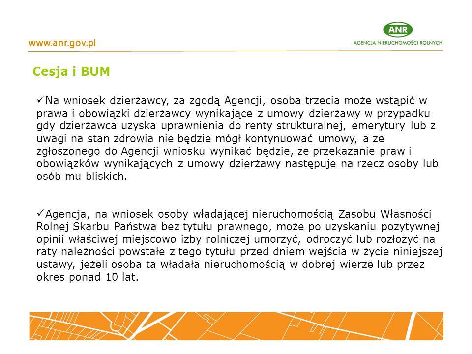 www.anr.gov.pl Na wniosek dzierżawcy, za zgodą Agencji, osoba trzecia może wstąpić w prawa i obowiązki dzierżawcy wynikające z umowy dzierżawy w przyp