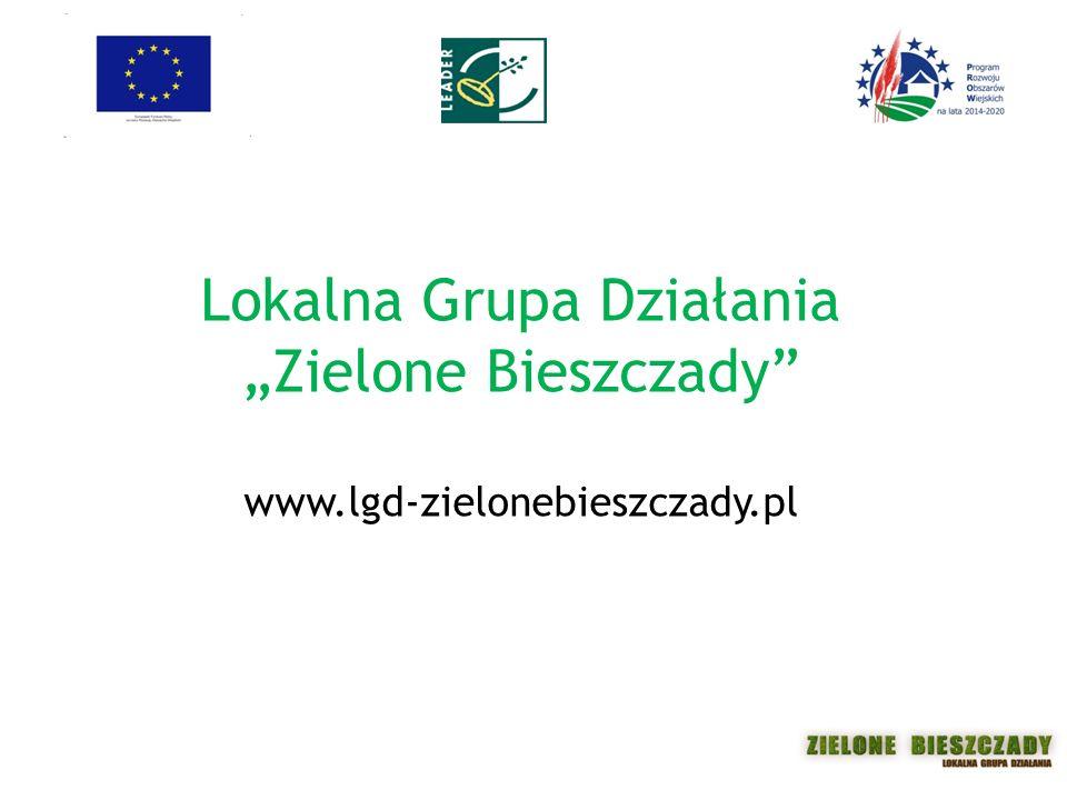 """Lokalna Grupa Działania """"Zielone Bieszczady www.lgd-zielonebieszczady.pl"""