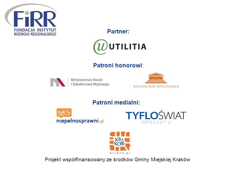 Projekt współfinansowany ze środków Gminy Miejskiej Kraków Patroni medialni: Partner: Patroni honorowi: