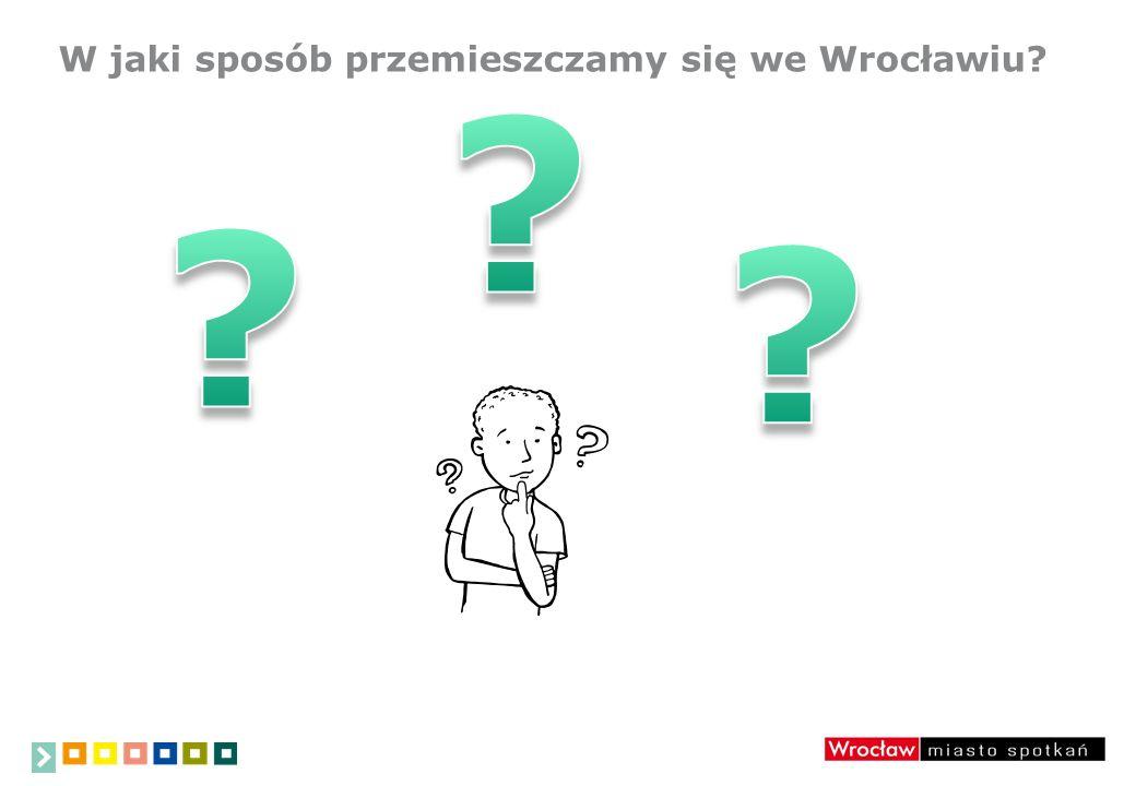 W jaki sposób przemieszczamy się we Wrocławiu?