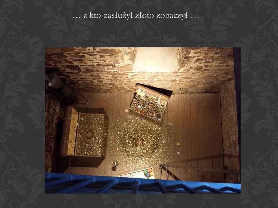 … a kto zasłużył złoto zobaczył …