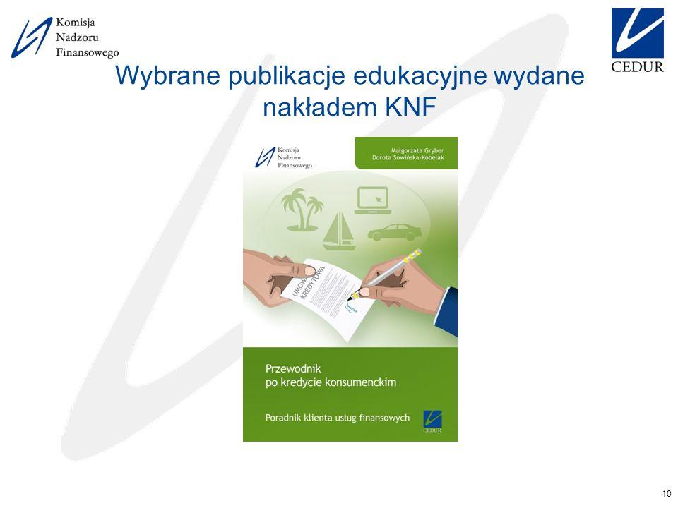 Wybrane publikacje edukacyjne wydane nakładem KNF 10