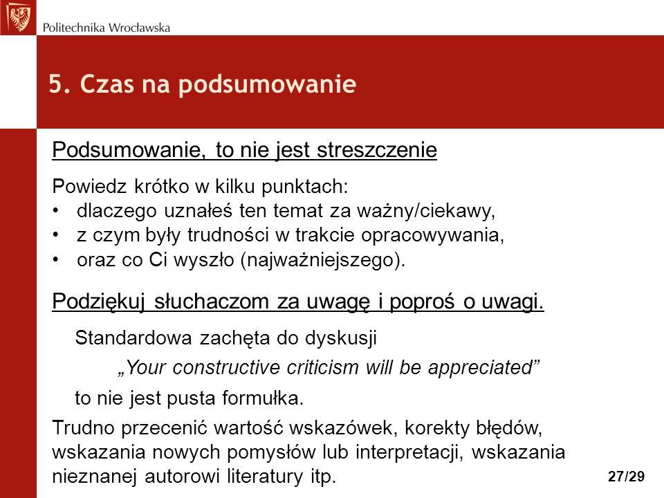 4. Przećwicz i … skróć prezentację.