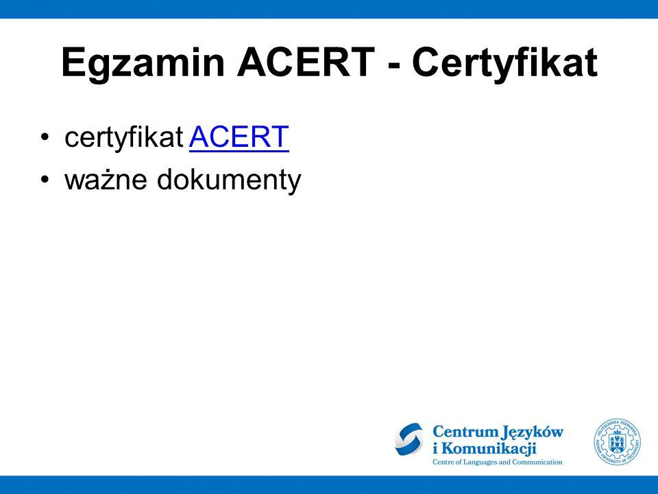 Egzamin ACERT - Certyfikat certyfikat ACERTACERT ważne dokumenty