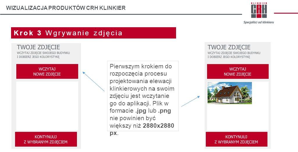 WIZUALIZACJA PRODUKTÓW CRH KLINKIER Krok 4 Obszar projektowania Po kliknięciu we wczytane przez nas zdjęcie przejdziemy do obszaru projektowania.