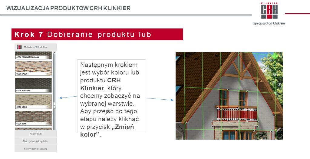 WIZUALIZACJA PRODUKTÓW CRH KLINKIER Krok 7 Dobieranie produktu lub koloru Następnym krokiem jest wybór koloru lub produktu CRH Klinkier, który chcemy
