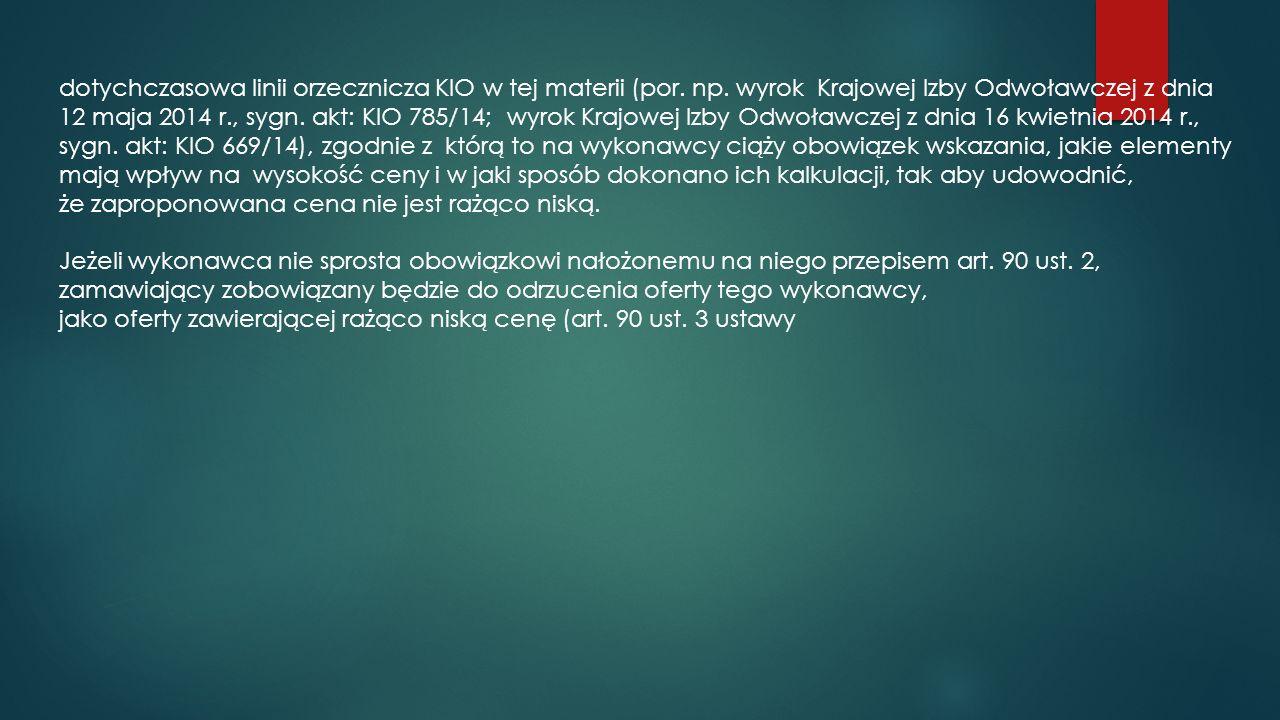 dotychczasowa linii orzecznicza KIO w tej materii (por.