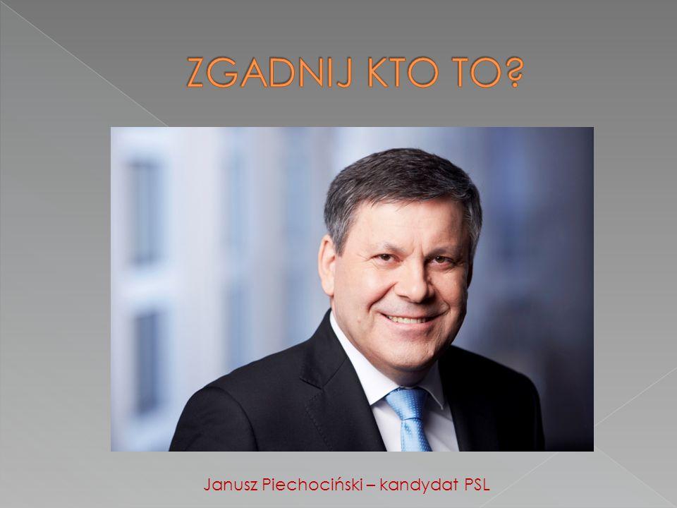 Janusz Piechociński – kandydat PSL