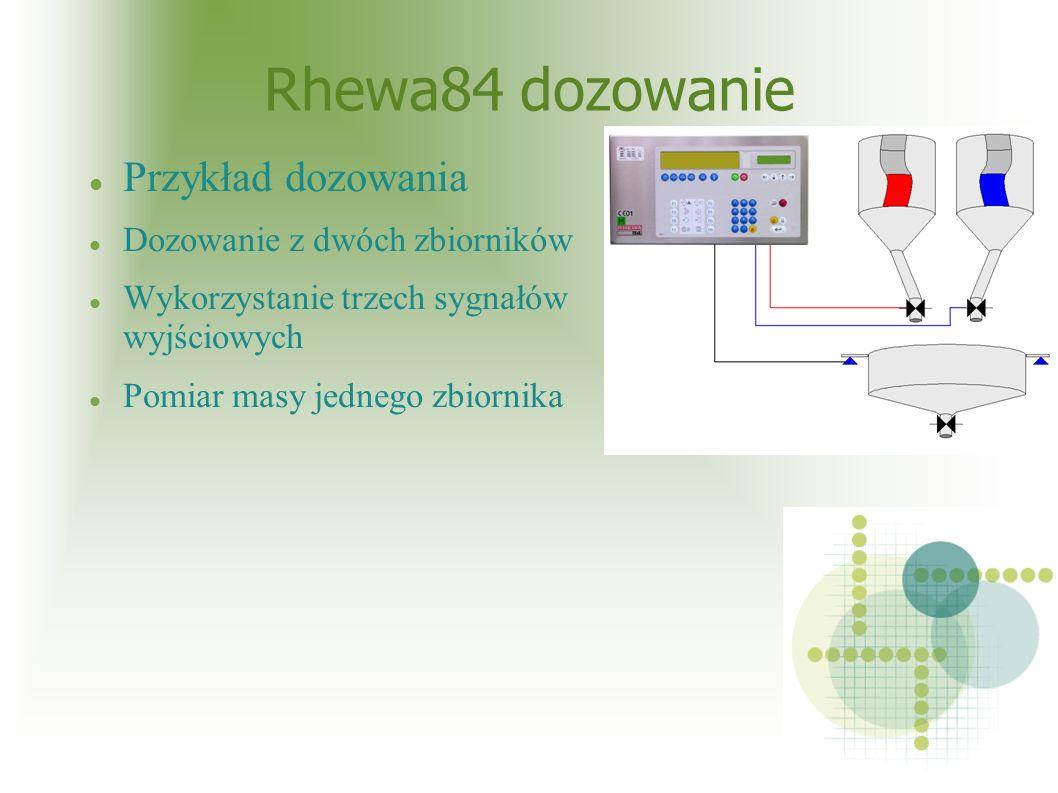 Rhewa84 dozowanie Przykład dozowania Dozowanie z dwóch zbiorników Wykorzystanie trzech sygnałów wyjściowych Pomiar masy jednego zbiornika
