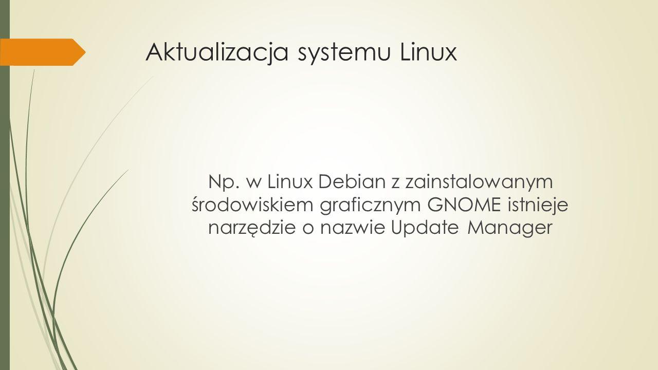 Aktualizacja systemu Linux Np.