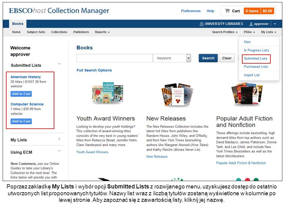Poprzez zakladkę My Lists i wybór opcji Submitted Lists z rozwijanego menu, uzyskujesz dostęp do ostatnio utworzonych list proponowanych tytułów.