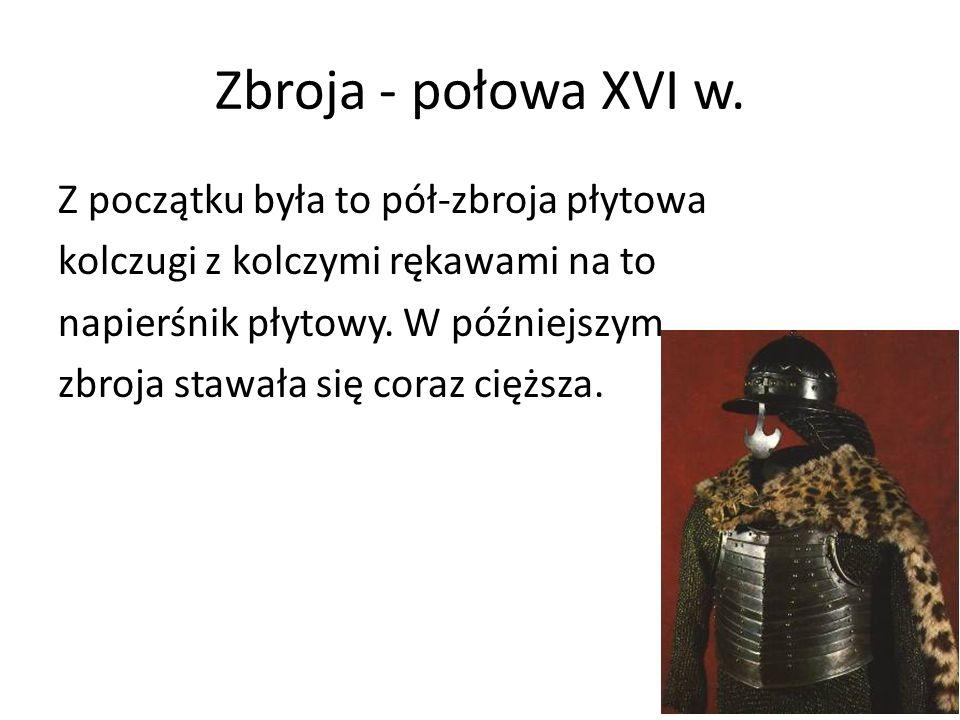 Zbroja - przełom XVI i XVII w.