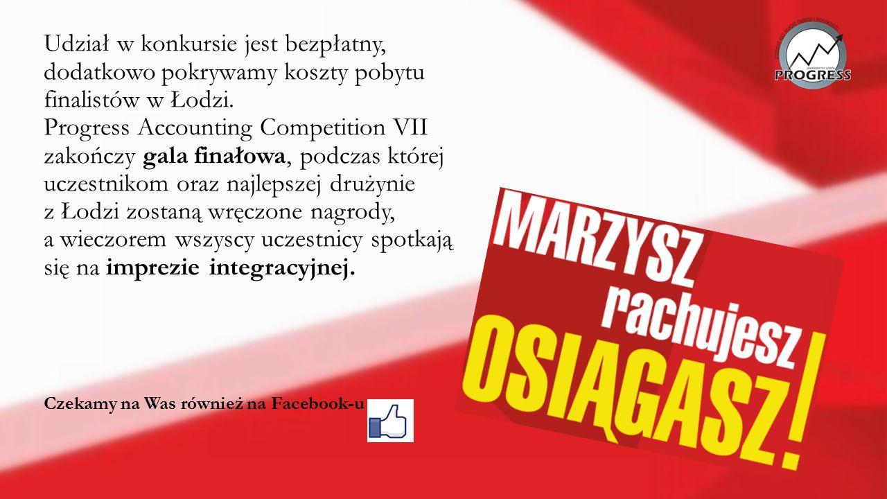 Udział w konkursie jest bezpłatny, dodatkowo pokrywamy koszty pobytu finalistów w Łodzi.