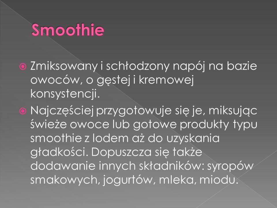  możliwość tworzenia własnych kompozycji smakowych;  mniej kaloryczny i bardziej naturalny, niż Smoothie przygotowany z koncentratu  napój i owocowy posiłek jednocześnie – wysoka zawartość witamin i minerałów.